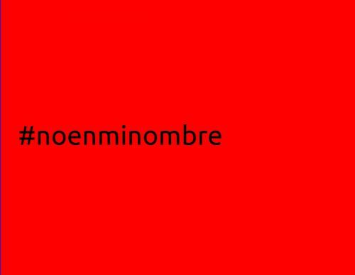 #noenminombre